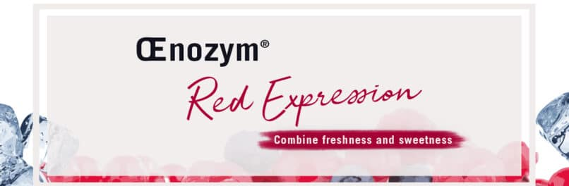 Œnozym<sup>®</sup> Red Expression: combine freshness and sweetness